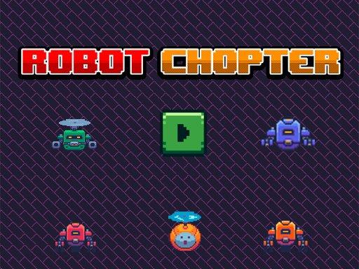 Robot Chopter Online